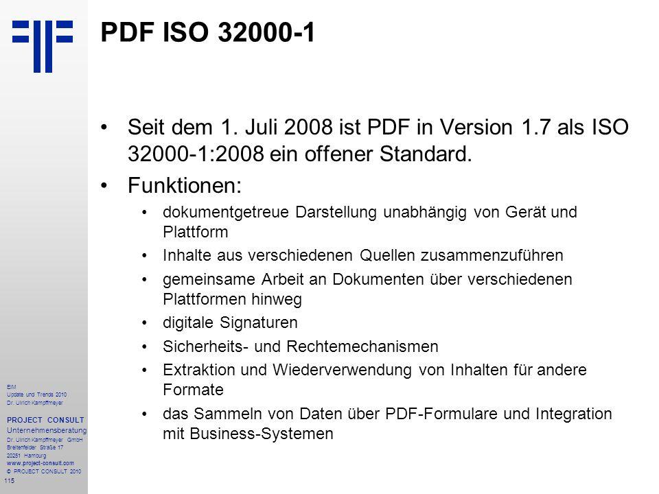 115 EIM Update und Trends 2010 Dr. Ulrich Kampffmeyer PROJECT CONSULT Unternehmensberatung Dr. Ulrich Kampffmeyer GmbH Breitenfelder Straße 17 20251 H