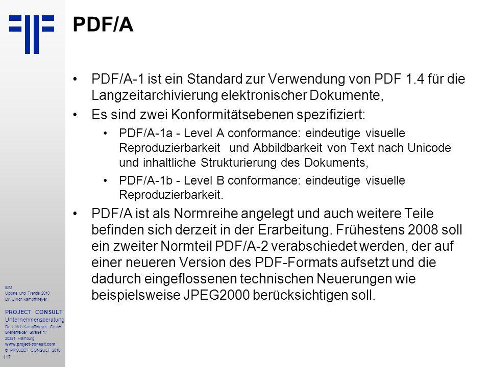 117 EIM Update und Trends 2010 Dr. Ulrich Kampffmeyer PROJECT CONSULT Unternehmensberatung Dr. Ulrich Kampffmeyer GmbH Breitenfelder Straße 17 20251 H