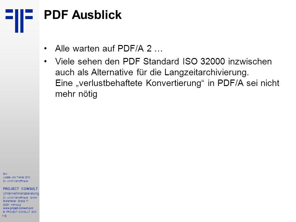 119 EIM Update und Trends 2010 Dr. Ulrich Kampffmeyer PROJECT CONSULT Unternehmensberatung Dr. Ulrich Kampffmeyer GmbH Breitenfelder Straße 17 20251 H