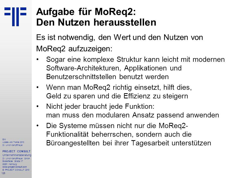 126 EIM Update und Trends 2010 Dr. Ulrich Kampffmeyer PROJECT CONSULT Unternehmensberatung Dr. Ulrich Kampffmeyer GmbH Breitenfelder Straße 17 20251 H