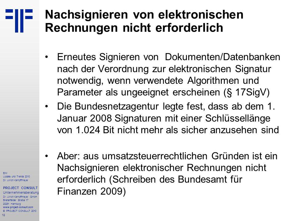 18 EIM Update und Trends 2010 Dr. Ulrich Kampffmeyer PROJECT CONSULT Unternehmensberatung Dr. Ulrich Kampffmeyer GmbH Breitenfelder Straße 17 20251 Ha