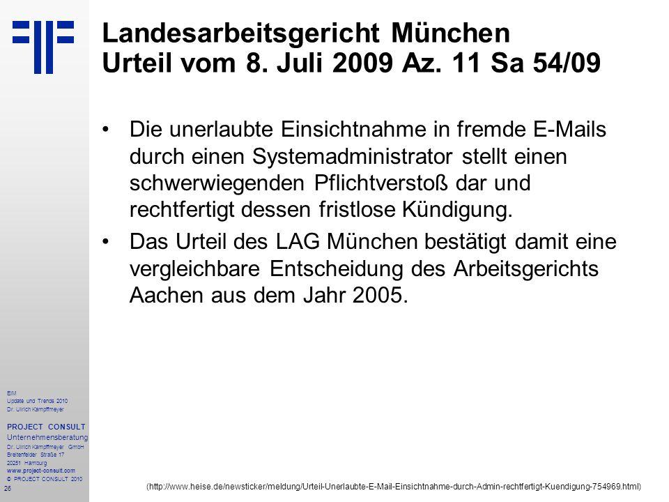 26 EIM Update und Trends 2010 Dr. Ulrich Kampffmeyer PROJECT CONSULT Unternehmensberatung Dr. Ulrich Kampffmeyer GmbH Breitenfelder Straße 17 20251 Ha