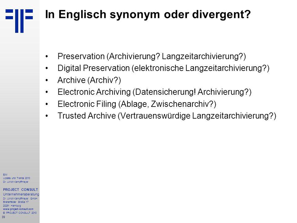 39 EIM Update und Trends 2010 Dr. Ulrich Kampffmeyer PROJECT CONSULT Unternehmensberatung Dr. Ulrich Kampffmeyer GmbH Breitenfelder Straße 17 20251 Ha