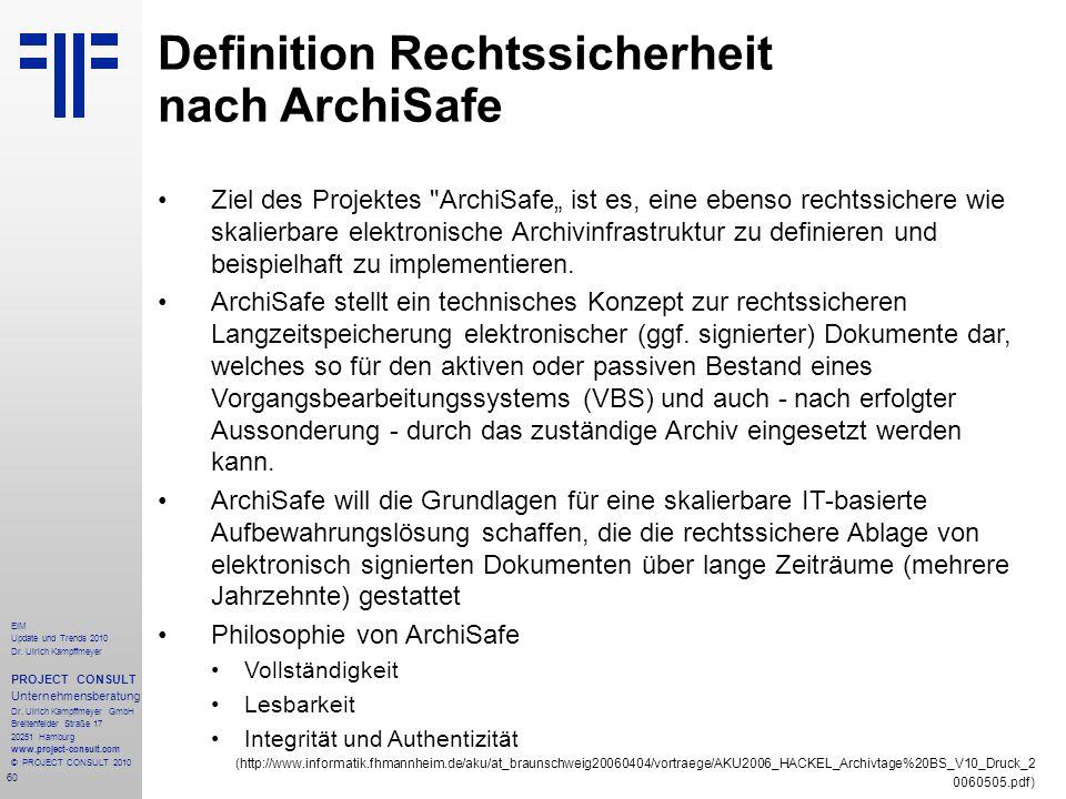 60 EIM Update und Trends 2010 Dr. Ulrich Kampffmeyer PROJECT CONSULT Unternehmensberatung Dr. Ulrich Kampffmeyer GmbH Breitenfelder Straße 17 20251 Ha