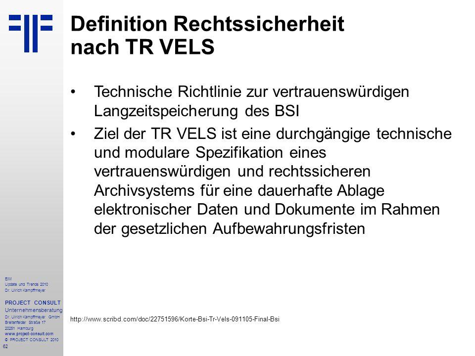 62 EIM Update und Trends 2010 Dr. Ulrich Kampffmeyer PROJECT CONSULT Unternehmensberatung Dr. Ulrich Kampffmeyer GmbH Breitenfelder Straße 17 20251 Ha