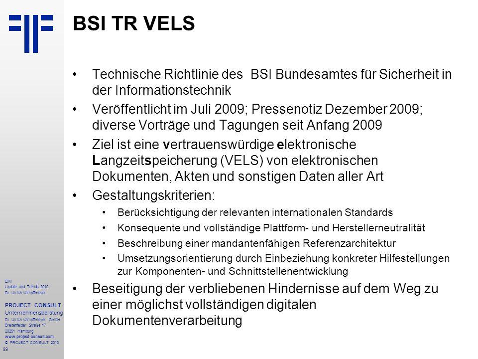 89 EIM Update und Trends 2010 Dr. Ulrich Kampffmeyer PROJECT CONSULT Unternehmensberatung Dr. Ulrich Kampffmeyer GmbH Breitenfelder Straße 17 20251 Ha