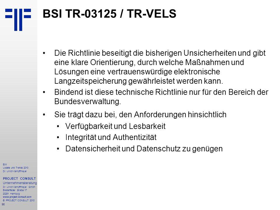 96 EIM Update und Trends 2010 Dr. Ulrich Kampffmeyer PROJECT CONSULT Unternehmensberatung Dr. Ulrich Kampffmeyer GmbH Breitenfelder Straße 17 20251 Ha