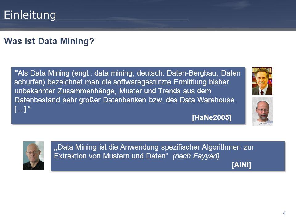 4 Einleitung Was ist Data Mining?