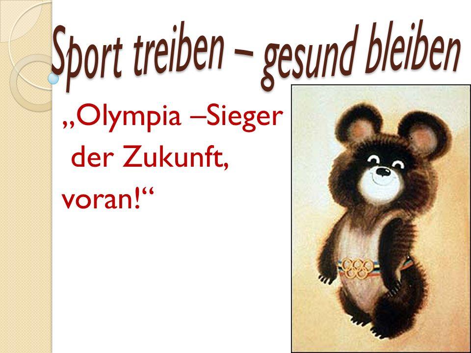 Olympia –Sieger der Zukunft, voran!