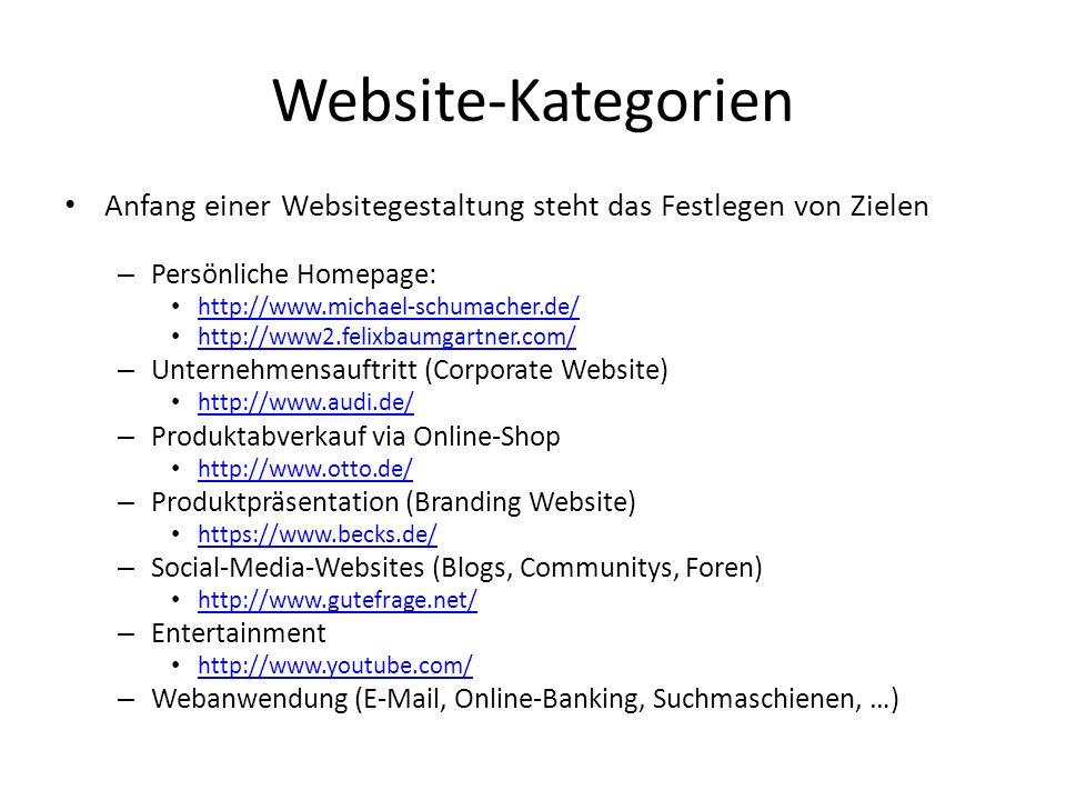 Website-Kategorien Anfang einer Websitegestaltung steht das Festlegen von Zielen – Persönliche Homepage: http://www.michael-schumacher.de/ http://www2