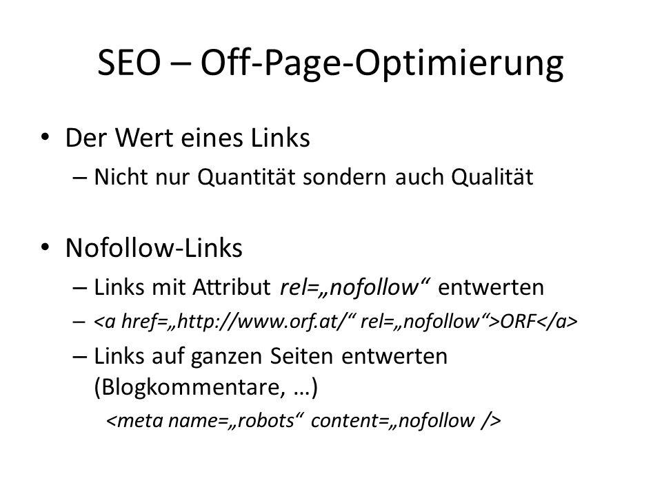 Der Wert eines Links – Nicht nur Quantität sondern auch Qualität Nofollow-Links – Links mit Attribut rel=nofollow entwerten – ORF – Links auf ganzen S