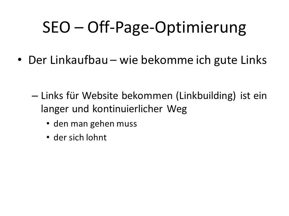 Der Linkaufbau – wie bekomme ich gute Links – Links für Website bekommen (Linkbuilding) ist ein langer und kontinuierlicher Weg den man gehen muss der