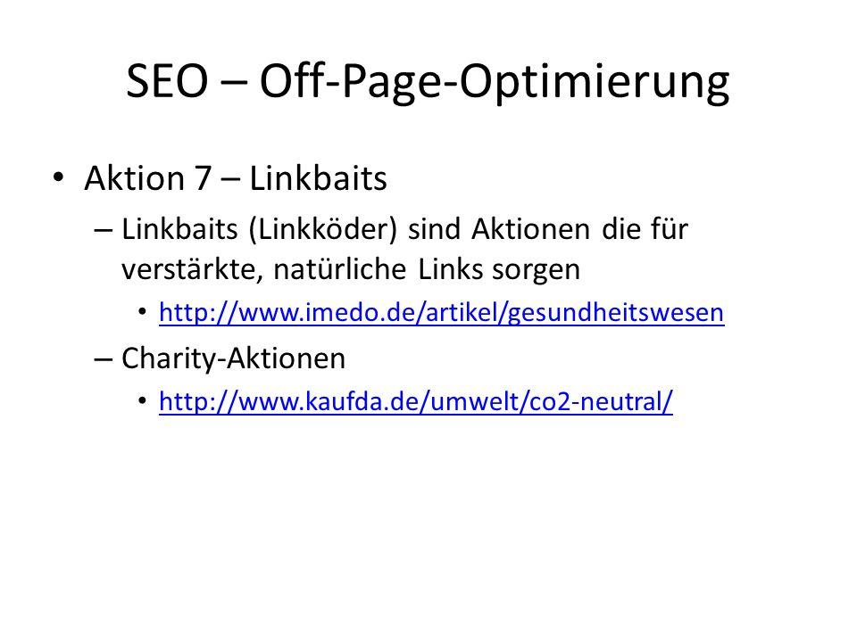 Aktion 7 – Linkbaits – Linkbaits (Linkköder) sind Aktionen die für verstärkte, natürliche Links sorgen http://www.imedo.de/artikel/gesundheitswesen –