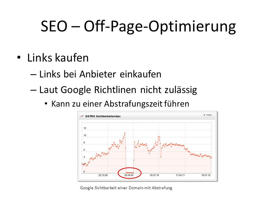 Links kaufen – Links bei Anbieter einkaufen – Laut Google Richtlinen nicht zulässig Kann zu einer Abstrafungszeit führen SEO – Off-Page-Optimierung Go