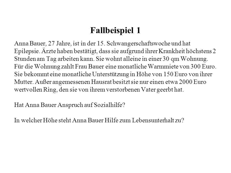Fallbeispiel 1 Anna Bauer, 27 Jahre, ist in der 15. Schwangerschaftswoche und hat Epilepsie. Ärzte haben bestätigt, dass sie aufgrund ihrer Krankheit