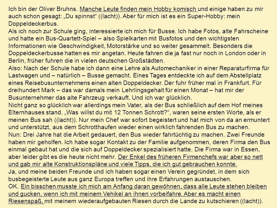 Ich bin der Oliver Bruhns.