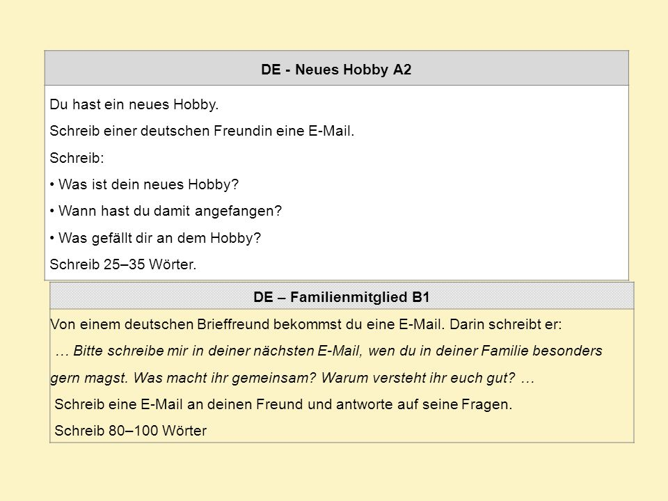 DE - Neues Hobby A2 Du hast ein neues Hobby.Schreib einer deutschen Freundin eine E-Mail.