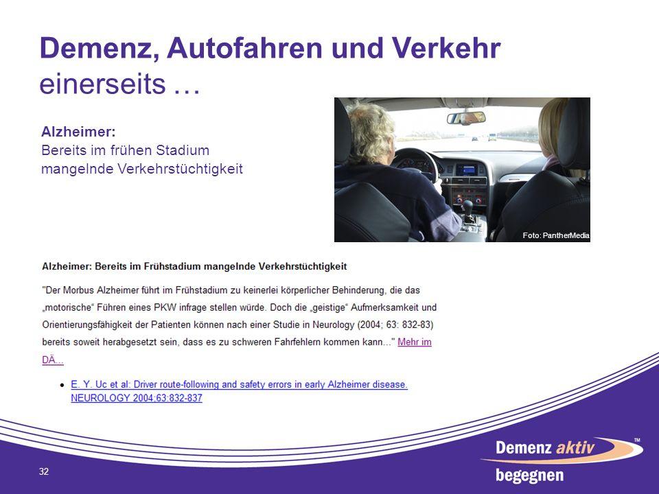 Demenz, Autofahren und Verkehr einerseits … 32 Alzheimer: Bereits im frühen Stadium mangelnde Verkehrstüchtigkeit Foto: PantherMedia