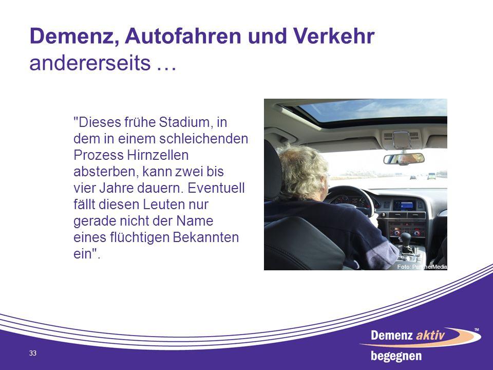 Demenz, Autofahren und Verkehr andererseits … 33