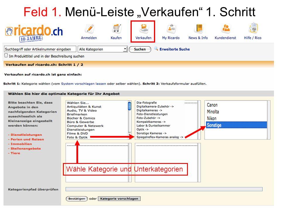 Feld 1. Menü-Leiste Verkaufen 1. Schritt Wähle Kategorie und Unterkategorien