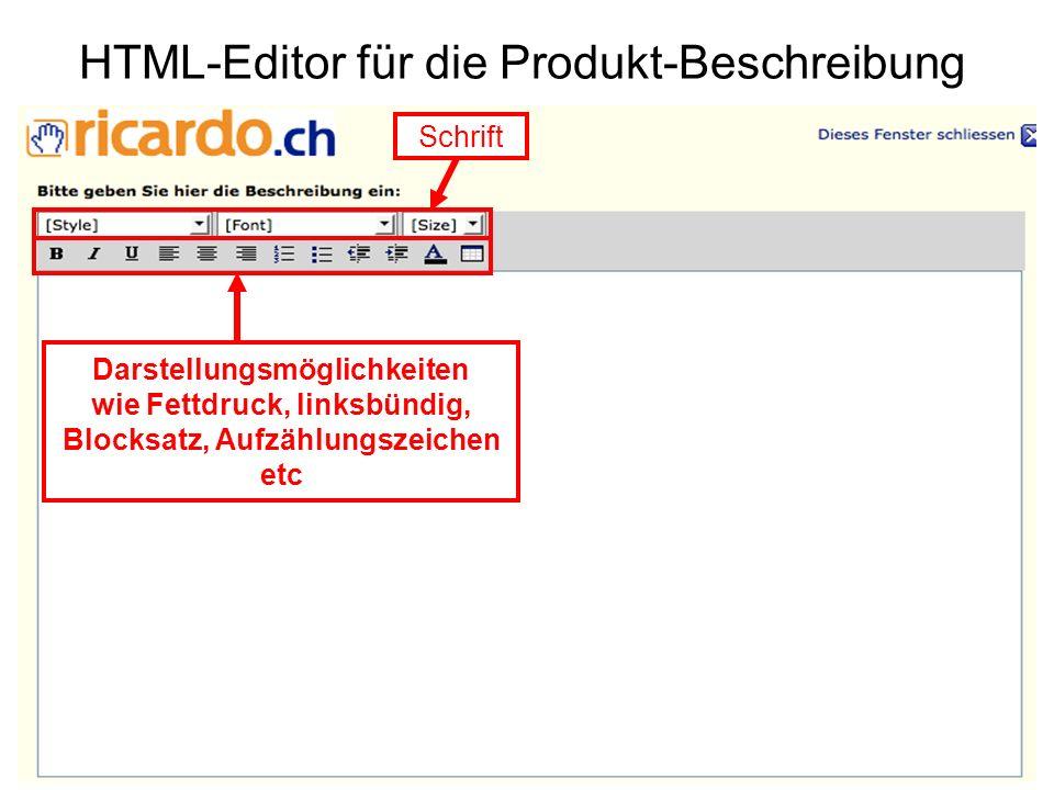 HTML-Editor für die Produkt-Beschreibung Schrift Darstellungsmöglichkeiten wie Fettdruck, linksbündig, Blocksatz, Aufzählungszeichen etc