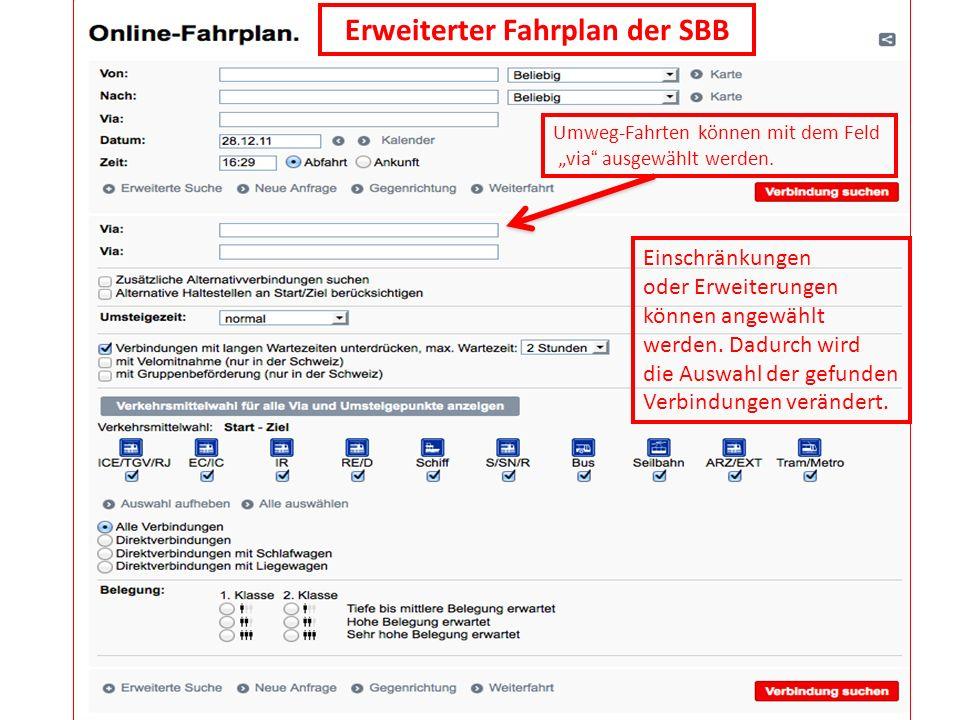 Erweiterter Fahrplan der SBB Einschränkungen oder Erweiterungen können angewählt werden. Dadurch wird die Auswahl der gefunden Verbindungen verändert.