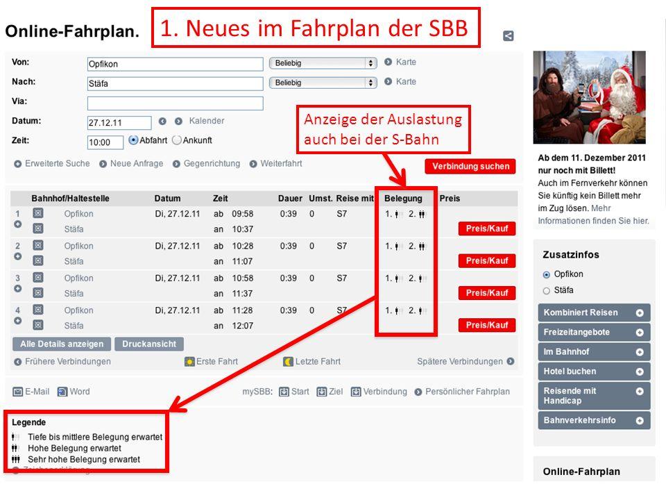 1. Neues im Fahrplan der SBB Anzeige der Auslastung auch bei der S-Bahn