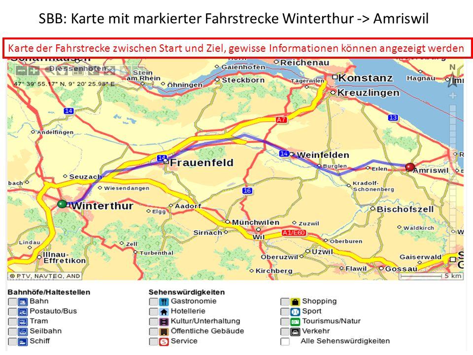 SBB: Karte mit markierter Fahrstrecke Winterthur -> Amriswil Karte der Fahrstrecke zwischen Start und Ziel, gewisse Informationen können angezeigt wer