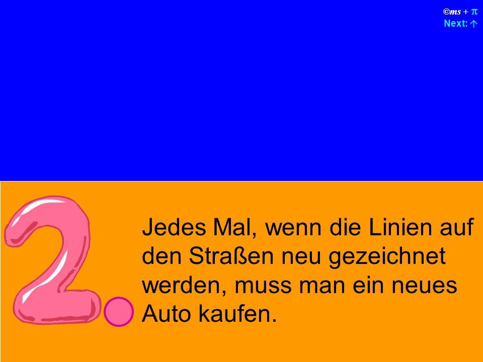 ©ms + Next: Ihr Auto hat ohne erkennbaren Grund zweimal am Tag einen Unfall.