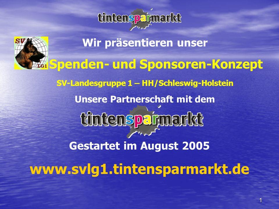 1 Wir präsentieren unser Spenden- und Sponsoren-Konzept SV-Landesgruppe 1 – HH/Schleswig-Holstein Unsere Partnerschaft mit dem Gestartet im August 200