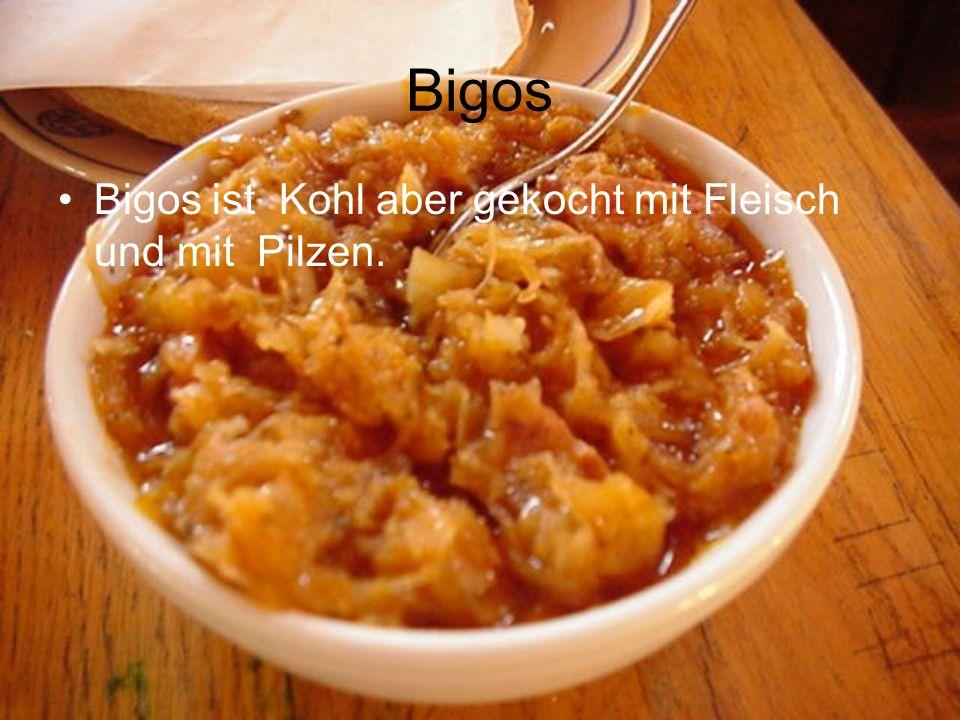 Bigos Bigos ist Kohl aber gekocht mit Fleisch und mit Pilzen.