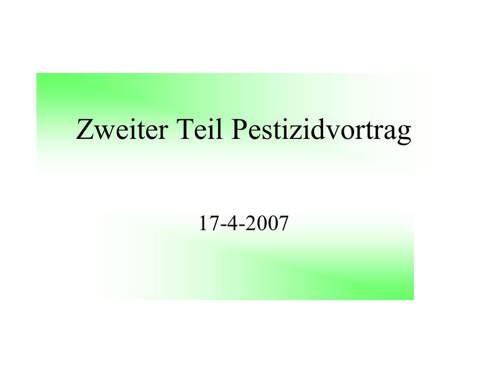 Zweiter Teil Pestizidvortrag 17-4-2007