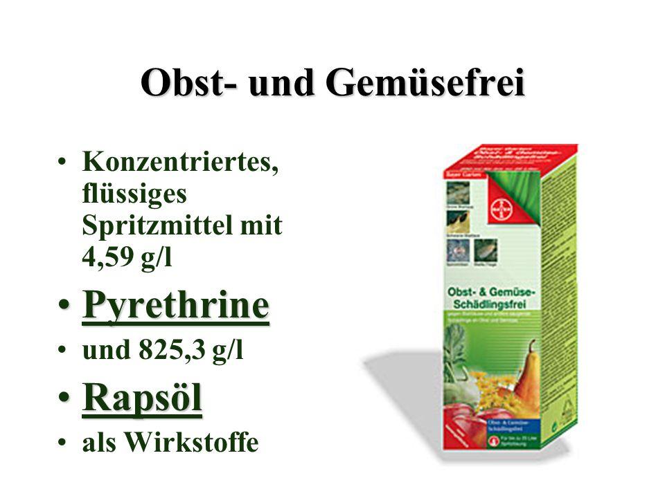 Obst- und Gemüsefrei Konzentriertes, flüssiges Spritzmittel mit 4,59 g/l PyrethrinePyrethrine und 825,3 g/l RapsölRapsöl als Wirkstoffe