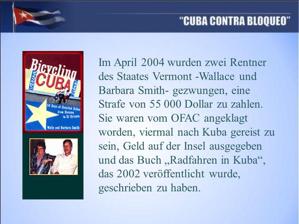 Im April 2004 wurden zwei Rentner des Staates Vermont -Wallace und Barbara Smith- gezwungen, eine Strafe von 55 000 Dollar zu zahlen.