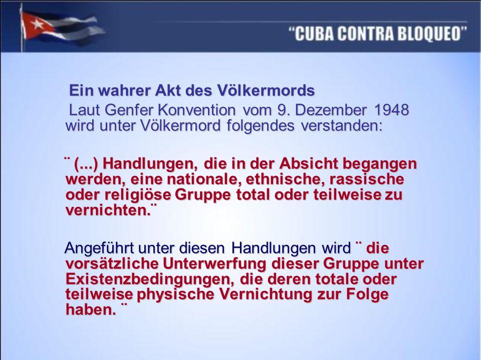 Ein wahrer Akt des Völkermords Ein wahrer Akt des Völkermords Laut Genfer Konvention vom 9. Dezember 1948 wird unter Völkermord folgendes verstanden: