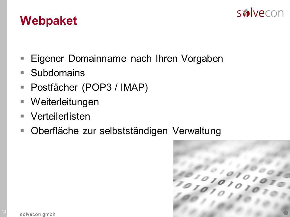 Webpaket Eigener Domainname nach Ihren Vorgaben Subdomains Postfächer (POP3 / IMAP) Weiterleitungen Verteilerlisten Oberfläche zur selbstständigen Verwaltung 13 solvecon gmbh