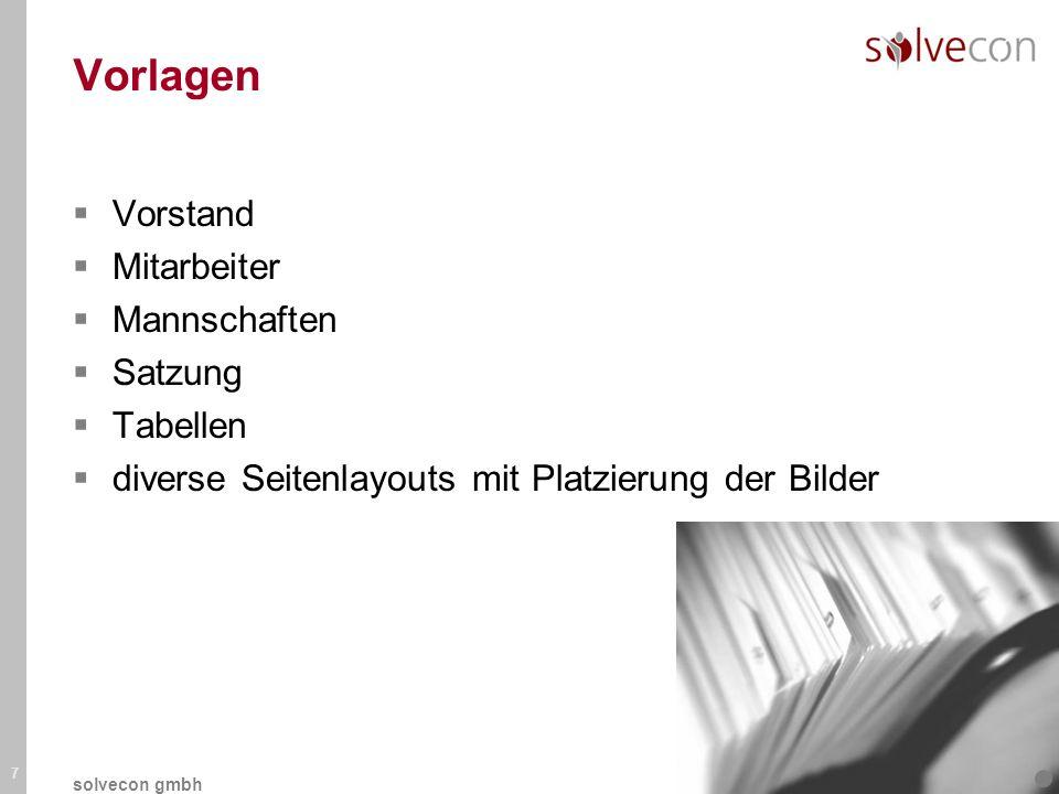 Vorlagen Vorstand Mitarbeiter Mannschaften Satzung Tabellen diverse Seitenlayouts mit Platzierung der Bilder 7 solvecon gmbh