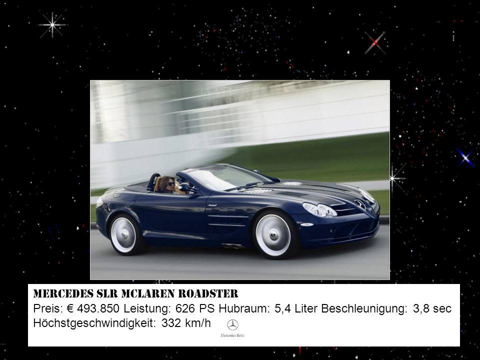Rolls-Royce Phantom Langversion Preis: 476.000 Leistung: 460 PS Hubraum: 6,7 Liter Beschleunigung: 6,1 sec Höchstgeschwindigkeit: 240 km/h