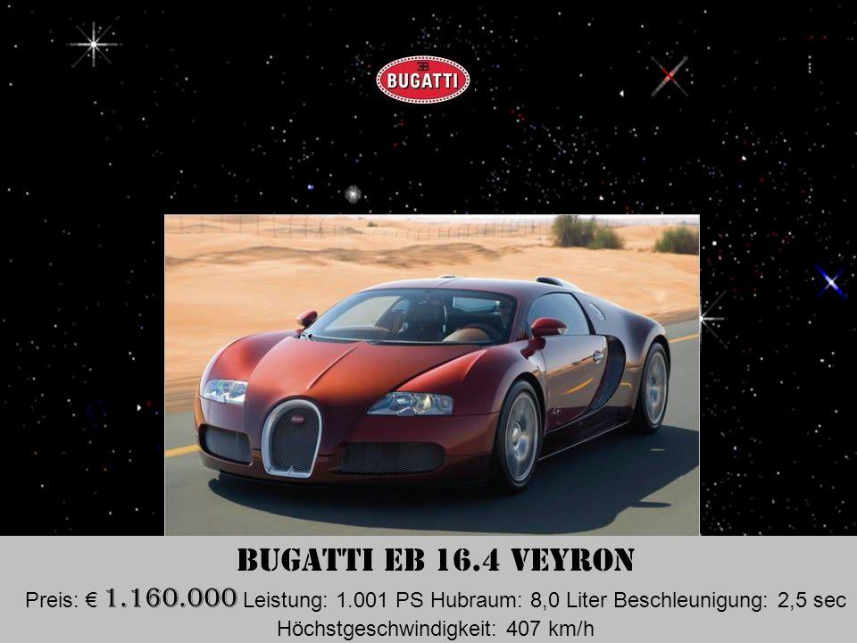 Lamborghini Reventón Preis: 1.000.000 Leistung: 650 PS Hubraum: 6,5 Liter Beschleunigung: 3,4 sec Höchstgeschwindigkeit: 340 km/h