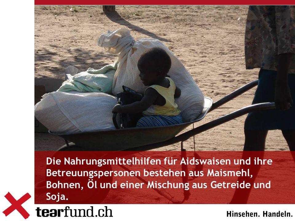 Die Nahrungsmittelhilfen für Aidswaisen und ihre Betreuungspersonen bestehen aus Maismehl, Bohnen, Öl und einer Mischung aus Getreide und Soja.