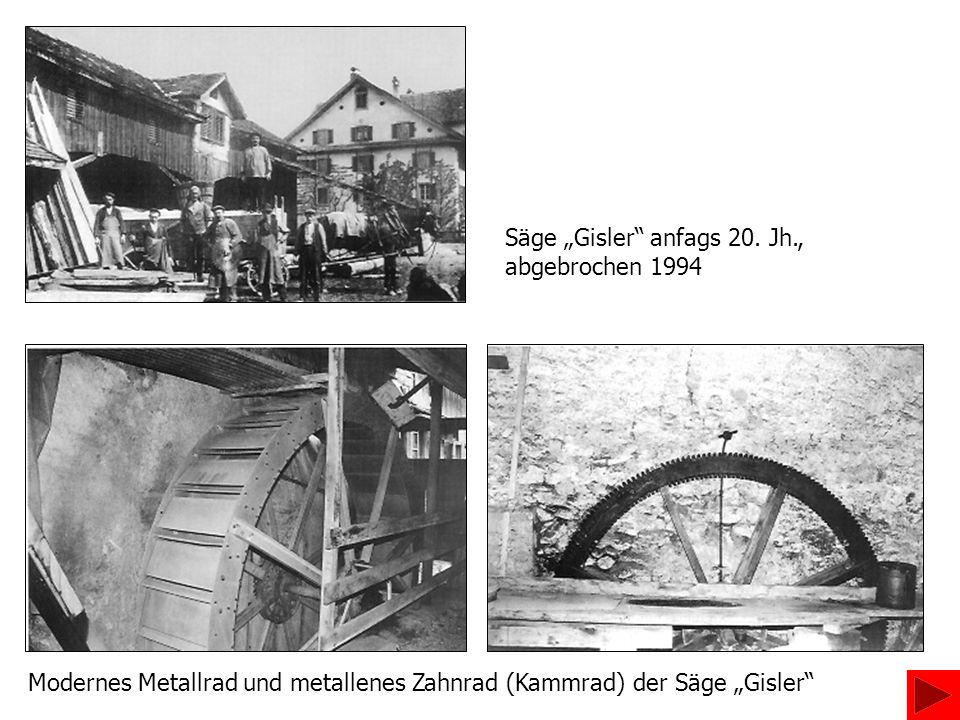 Säge Gisler anfags 20. Jh., abgebrochen 1994 Modernes Metallrad und metallenes Zahnrad (Kammrad) der Säge Gisler