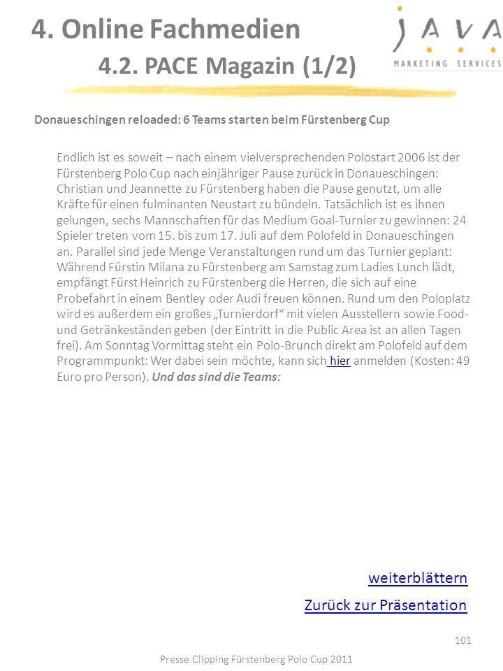 101 Donaueschingen reloaded: 6 Teams starten beim Fürstenberg Cup Endlich ist es soweit – nach einem vielversprechenden Polostart 2006 ist der Fürsten