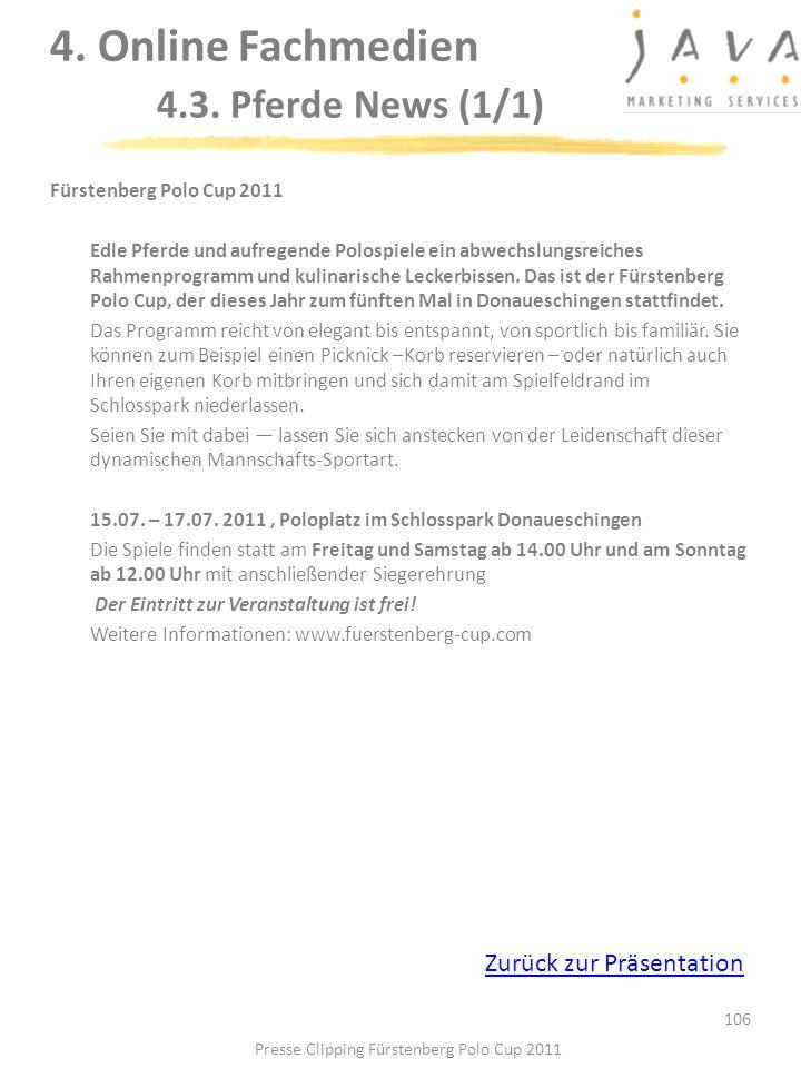 106 Fürstenberg Polo Cup 2011 Edle Pferde und aufregende Polospiele ein abwechslungsreiches Rahmenprogramm und kulinarische Leckerbissen. Das ist der