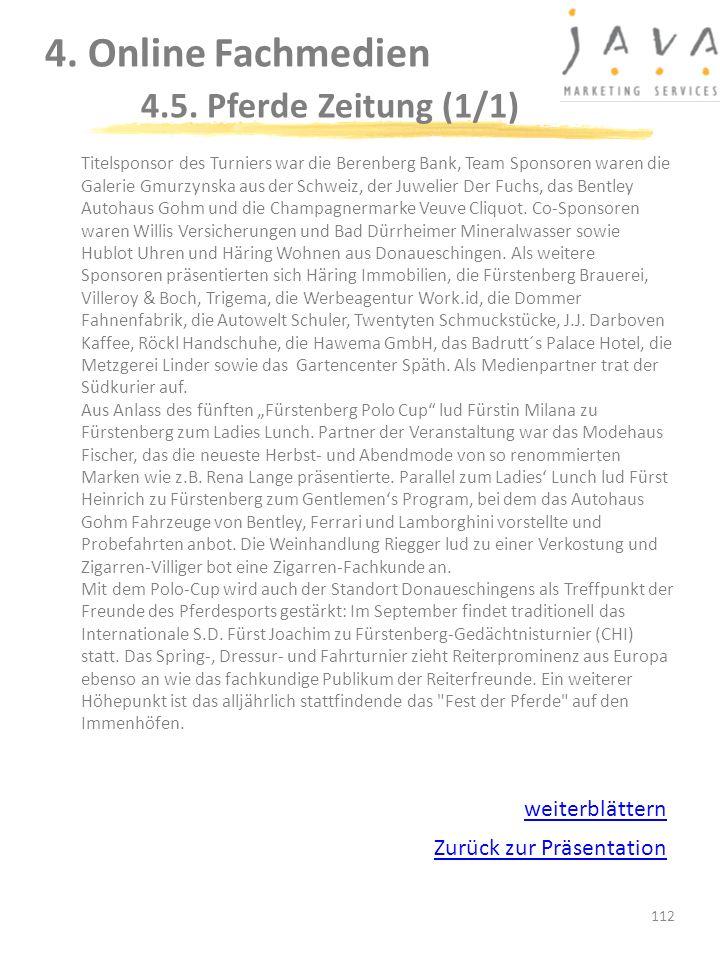 112 Titelsponsor des Turniers war die Berenberg Bank, Team Sponsoren waren die Galerie Gmurzynska aus der Schweiz, der Juwelier Der Fuchs, das Bentley