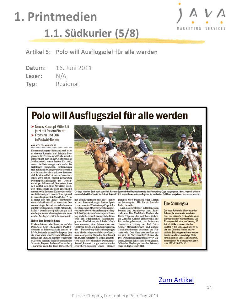 14 1. Printmedien 1.1. Südkurier (5/8) Artikel 5: Polo will Ausflugsziel für alle werden Datum: 16. Juni 2011 Leser: N/A Typ:Regional Presse Clipping