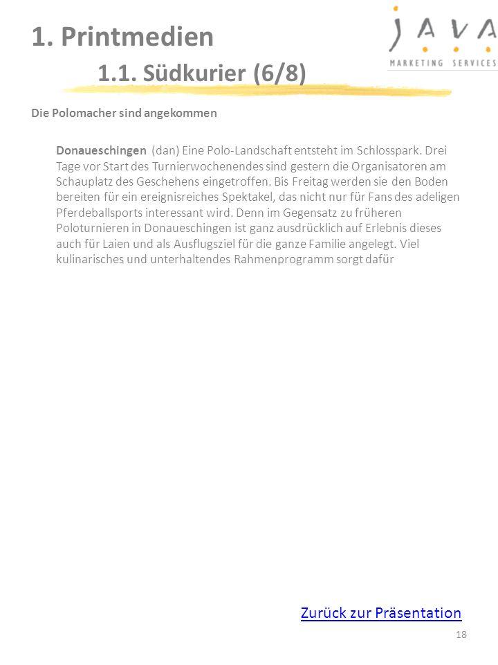 18 1. Printmedien 1.1. Südkurier (6/8) Die Polomacher sind angekommen Donaueschingen (dan) Eine Polo-Landschaft entsteht im Schlosspark. Drei Tage vor