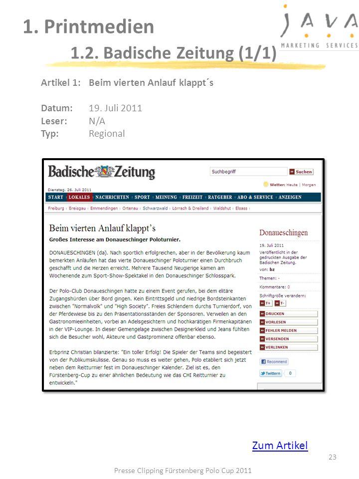1. Printmedien 1.2. Badische Zeitung (1/1) 23 Artikel 1: Beim vierten Anlauf klappt´s Datum: 19. Juli 2011 Leser: N/A Typ:Regional Presse Clipping Für