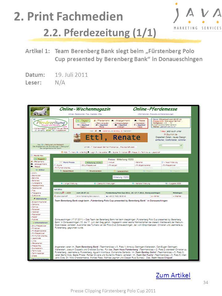 2. Print Fachmedien 2.2. Pferdezeitung (1/1) 34 Artikel 1: Team Berenberg Bank siegt beim Fürstenberg Polo Cup presented by Berenberg Bank in Donauesc