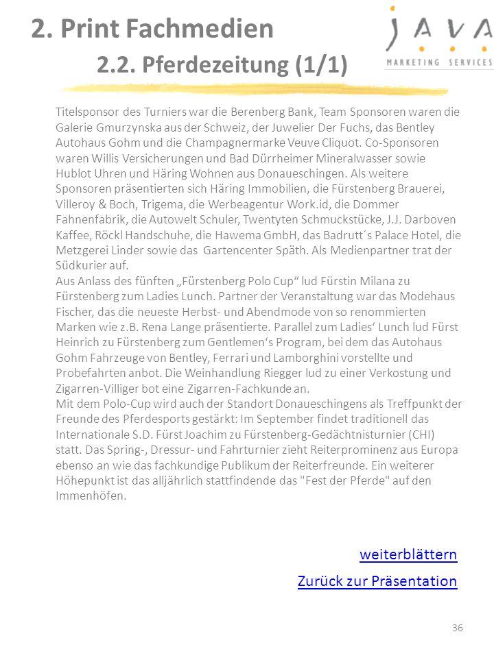 36 Titelsponsor des Turniers war die Berenberg Bank, Team Sponsoren waren die Galerie Gmurzynska aus der Schweiz, der Juwelier Der Fuchs, das Bentley