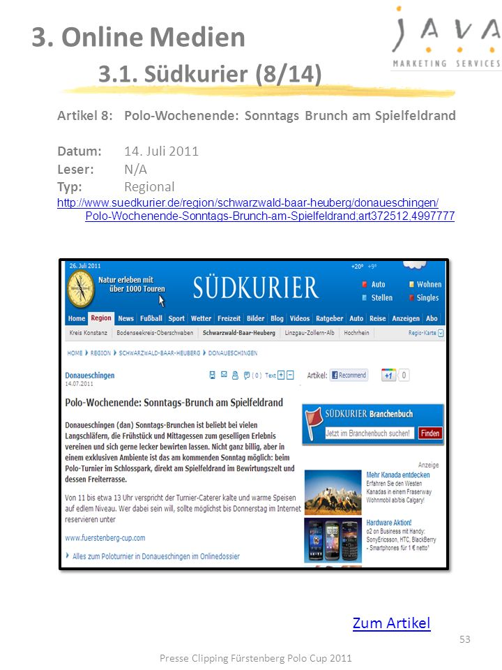 3. Online Medien 3.1. Südkurier (8/14) 53 Artikel 8: Polo-Wochenende: Sonntags Brunch am Spielfeldrand Datum: 14. Juli 2011 Leser: N/A Typ:Regional ht